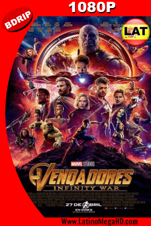 Avengers: Infinity War (2018) Latino HD BDRIP 1080P - 2018