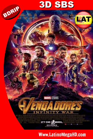 Avengers: Infinity War (2018) Latino Full 3D SBS BDRIP 1080P ()