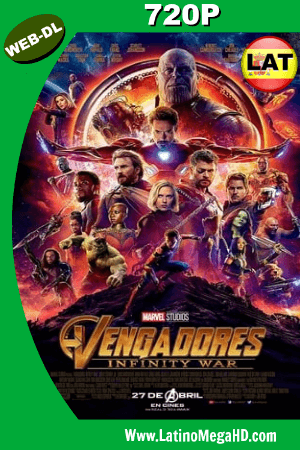 Avengers: Infinity War (2018) Latino HD WEB-DL 720P ()