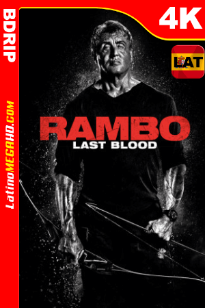 Rambo: Last Blood (2019) Latino HDR Ultra HD 4K BDRIP 2160P ()