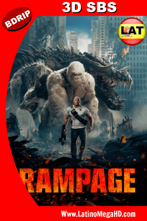 Rampage (2018) Latino Full 3D SBS BDRIP 1080p ()