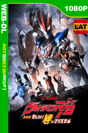 Ultraman R/B: La Pelicula (2019) Latino HD WEB-DL 1080P ()