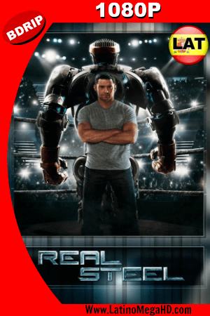 Real Steel (2011) BRRIP 1080p Dual Latino-Ingles HD