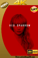 Operación Red Sparrow (2018) Latino Ultra HD BDREMUX 2160P - 2018