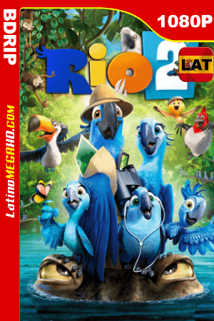 Rio 2 (2014) Latino HD BDRIP 1080P ()