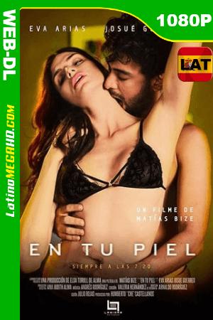 En tu Piel (2018) Latino HD WEB-DL 1080P ()