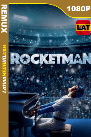 Rocketman (2019) Latino HD BDRemux 1080P - 2019