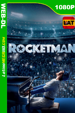 Rocketman (2019) Latino HD WEB-DL 1080p ()