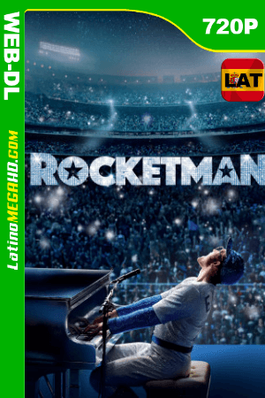 Rocketman (2019) Latino HD WEB-DL 720p ()