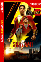 Shazam! (2019) Latino HD BDRIP 1080P - 2019