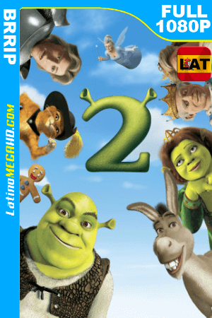 Shrek 2 (2004) Latino HD BRRIP 1080P ()