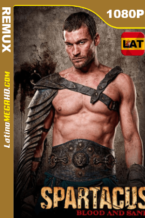 Spartacus Blood and Sand (Serie de TV) Temporada 1 (2010) Latino HD BDREMUX 1080p ()