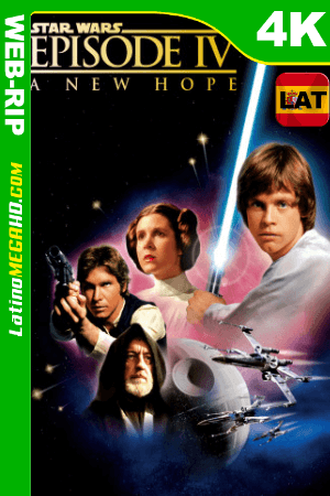 Star Wars: Episodio IV – Una nueva esperanza (1977) Latino HD WEB-Rip 2160p ()