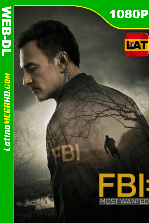 FBI: Most Wanted (2020) Temporada 1 (08/15) Latino HD WEB-DL 1080P - 2020