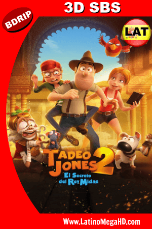 Tadeo Jones 2: El secreto del Rey Midas (2017) BDRIP 3D SBS 1080p Dual Latino-Ingles HD