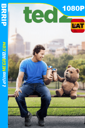 Ted 2 (2015) UNRATED Latino HD 1080P ()