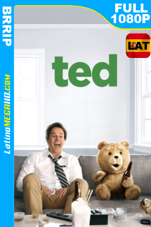 Ted (2012) UNRATED Latino HD 1080P ()