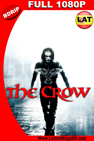 The Crow (1994) BDRIP 1080p Dual Latino-Ingles HD