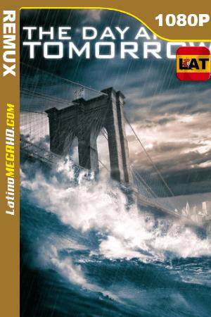 El día después de mañana (2004) Latino HD BDRemux 1080P ()
