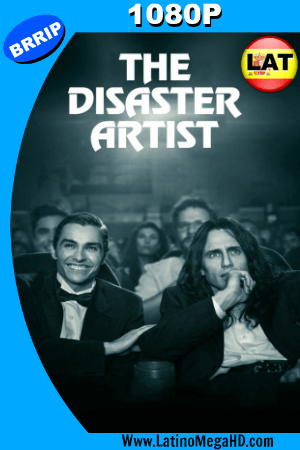 The Disaster Artist: Obra Maestra (2017) Latino HD 1080P ()