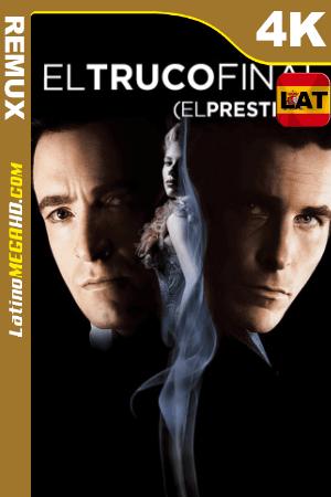 El gran truco (2006) Latino UltraHD BDREMUX 2160p ()