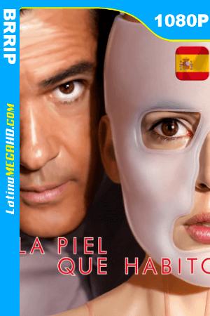 La piel que habito (2011) Español HD BRRIP 1080P ()