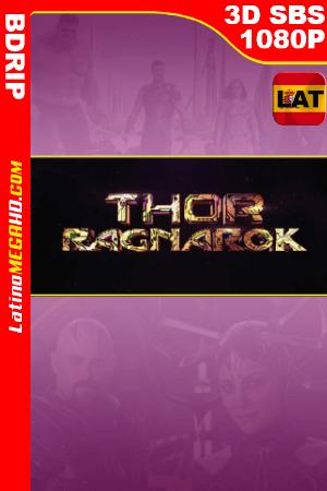 Thor: Ragnarok (2017) Latino FULL 3D SBS BDRIP 1080P ()