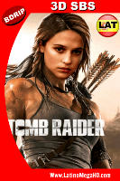 Tomb Raider: Las Aventuras de Lara Croft (2018) Latino Full 3D SBS BDRIP 1080P - 2018
