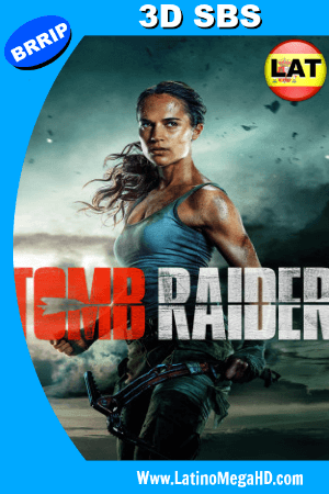 Tomb Raider (2018) 3D SBS 1080p Dual Latino-Ingles HD