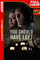 You Should Have Left (2020) Latino HD BDRIP 1080P - 2020