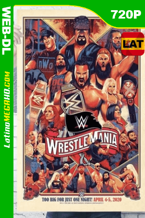 WWE WrestleMania 37: Noche 1 (2021) Latino HD WEB-DL 720P ()