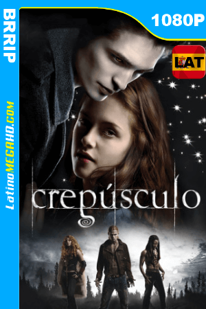 Crepúsculo (2008) Latino HD BRRIP 1080P ()