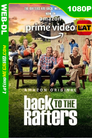 Back to the Rafters (Serie de TV) Temporada 1 (2021) Latino HD AMZN WEB-DL 1080P ()