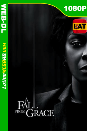 A Fall from Grace (2020) Latino HD WEB-DL 1080P ()