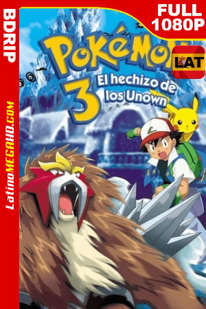 Pokémon 3: El Hechizo de los Unown (2000) Latino HD BDRIP 1080P ()