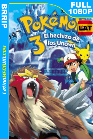 Pokémon 3: El Hechizo de los Unown (2000) Latino HD BRRIP 1080P ()