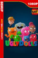 Ugly Dolls: Extraordinariamente Feos (2019) Latino FULL HD BDRIP 1080P - 2019