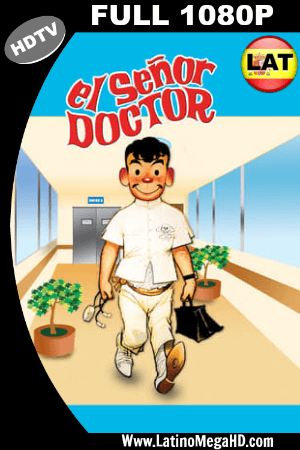 El señor doctor (1965) Latino HDTV FULL HD 1080P ()