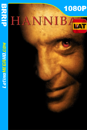 Hannibal (2001) Latino HD BRRIP 1080P ()
