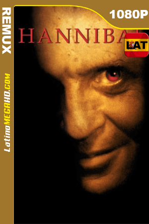 Hannibal (2001) Latino HD BDRemux 1080P ()