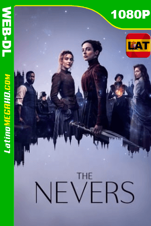 The Nevers (Serie de TV) S01E05 (2021) Latino HD HMAX WEB-DL 1080P ()