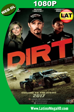 Dirt (2018) WEB-DL 1080p Dual Latino-Ingles HD