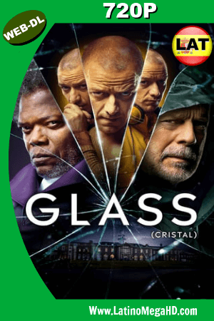 Glass (2019) Latino HD WEB-DL 720P ()