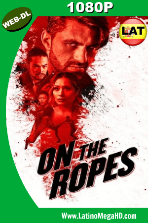 On the Ropes (2018) Latino HD WEB-DL 1080P ()