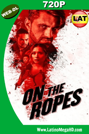On the Ropes (2018) Latino HD WEB-DL 720P ()