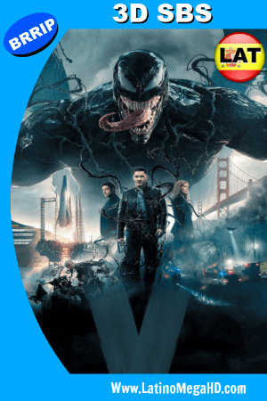 Venom (2018) Latino FULL 3D SBS 1080P ()