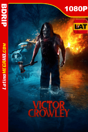 Victor Crowley (2017) Latino HD BDRIP 1080P ()