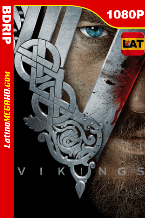 Vikingos (2013) Temporada 1 Latino HD BDRIP 1080P - 2013