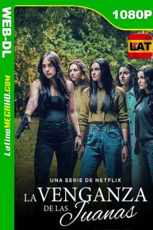 La venganza de las Juanas (Serie de TV) Temporada 1 (2021) Latino HD WEB-DL 1080P ()