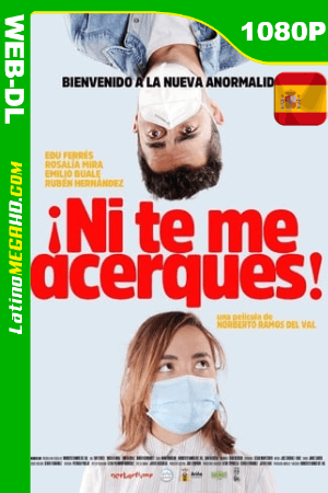 ¡Ni te me acerques! (2020) Latino HD AMZN WEB-DL 1080P ()